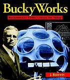 BuckyWorks : Buckminster Fuller's ideas for today