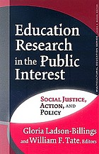 Education research in the public interest : social justice, action, and policy