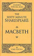 The sixty-minute Shakespeare--Macbeth