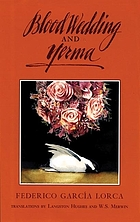 Blood wedding ; and, Yerma