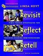 Revisit, reflect, retell : time-tested strategies for teaching reading comprehension