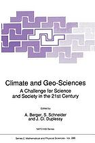 Climate and geo-sciences : a challenge for science and society in the 21st century
