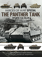 The Panther Tank : Hitler's T-34 Killer