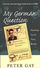 My German question : growing up in Nazi Berlin