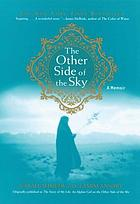 The story of my life : an Afghan girl on the other side of the sky