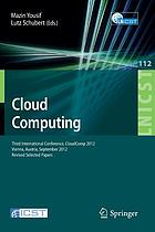 Cloud Computing Third International Conference, CloudComp 2012, Vienna, Austria, September 24-26, 2012, Revised Selected Papers