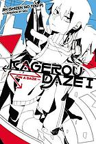 Kagerou daze. Volume 1, In a daze