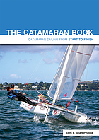 The catamaran book : catamaran sailing from start to finish