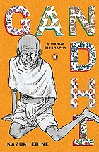 Gandhi : a manga biography