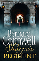 Sharpe's regiment : Richard Sharpe and the invasion of France, June to November 1913
