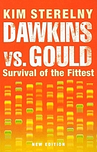 Dawkins vs. Gould : survival of the fittest