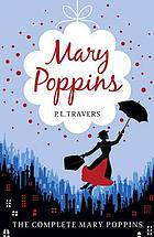 Mary Poppins : the complete collection