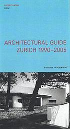 Architectural guide Zurich 1990 - 2005