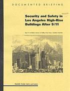 Security and safety in Los Angeles high-rise buildings after 9/11