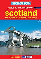 Scotland, the Highland and Lowland waterways.