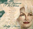 Just because I'm a woman : songs of Dolly Parton.