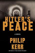 Hitler's peace : a novel of the Second World War