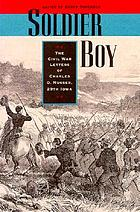 Soldier boy : the Civil War letters of Charles O. Musser, 29th Iowa