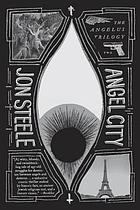 Angel City : part two of the Angelus trilogy