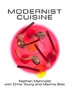 Modernist cuisine. Vol. 5 : the art and science of cooking : Plated-dish recipes