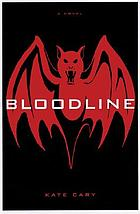 Bloodline : a novel
