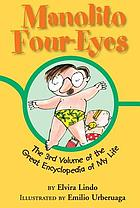 Manolito Four-Eyes : the 3rd volume of the great encyclopedia of my life