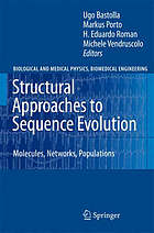 Structural approaches to sequence evolution : molecules, networks, populations