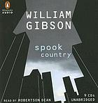 Spook country : [a novel]