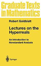 Lectures on the hyperreals : an introduction to nonstandard analysis