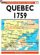 Québec : the heights of Abraham 1759 ; the armies of Wolfe and Montcalm