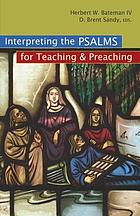 Interpreting the Psalms for teaching & preaching