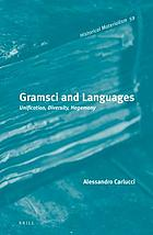 Gramsci and languages : unification, diversity, hegemony