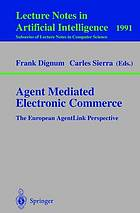 Agent mediated electronic commerce : the European agentlink perspective