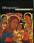 Ethiopian art : the Walters Art Museum