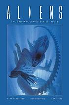 Aliens 30th anniversary : the original comics series.