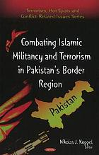 Combating Islamic militancy and terrorism in Pakistan's border region