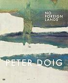 Peter Doig : no foreign lands