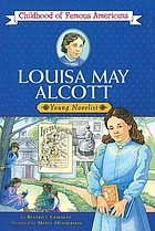 Louisa May Alcott : young novelist