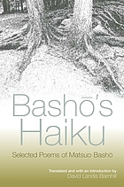 Bashō's haiku : selected poems by Matsuo Bashō