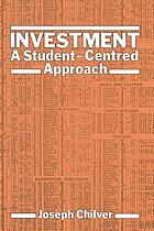 Investment : a student-centred approach