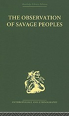 The observation of savage peoples