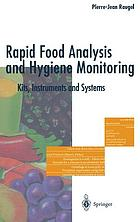 Rapid food analysis and hygiene monitoring : kits, instruments, and systems