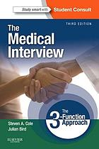 The medical interview : the three function approach