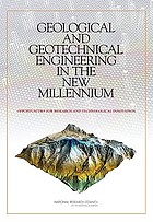 Geological and geotechnical engineering in the new millennium : opportunities for research and technological innovation