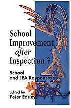 School improvement after inspection? : school and LEA responses