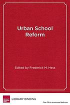 Urban school reform : lessons from San Diego