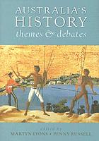 Australia's history : themes and debates