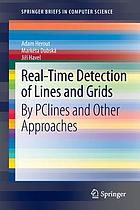 Real-time detection of lines and grids : by PClines and other approaches