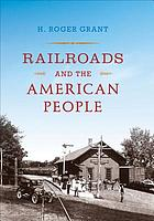 Railroads and the American People.