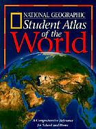 National Geographic student atlas of the world.